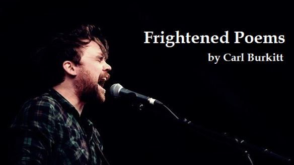 Frightened Poems by Carl Burkitt